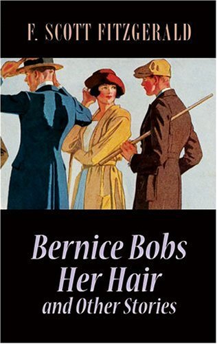 Bernice Bobs Her Hair and Other Stories   2009 edition cover