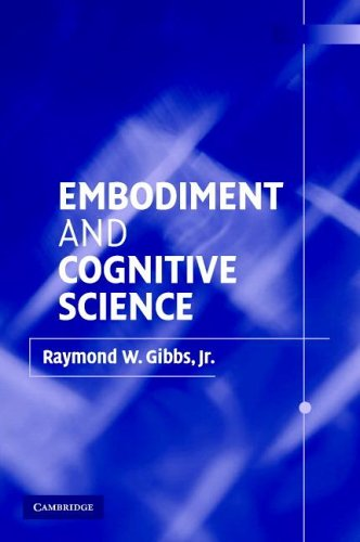 Embodiment and Cognitive Science   2005 9780521010498 Front Cover