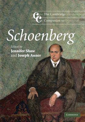 Cambridge Companion to Schoenberg   2010 9780521870498 Front Cover