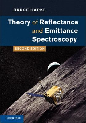 Theory of Reflectance and Emittance Spectroscopy  2nd 2012 9780521883498 Front Cover