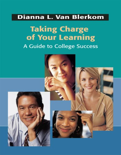 Taking Charge of Your Learning A Guide to College Success  2008 9780534539498 Front Cover