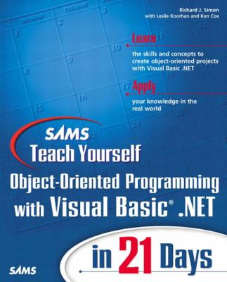 Teach Yourself Object-Oriented Programming with Visual Basic.Net in 21 Days  2nd 2002 9780672321498 Front Cover