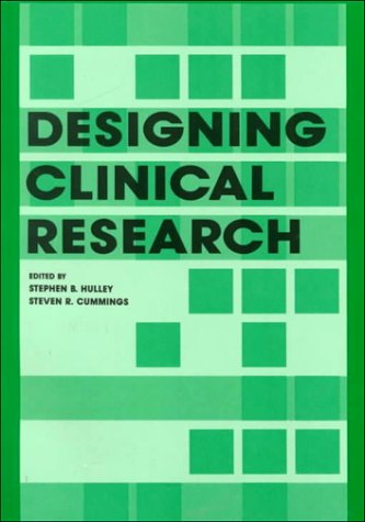 Designing Clinical Research : An Epidemiological Approach 1st 9780683042498 Front Cover