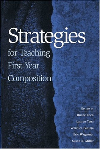 Strategies for Teaching First-Year Composition 1st 2002 edition cover