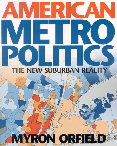 American Metropolitics The New Suburban Reality  2002 9780815702498 Front Cover