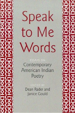 Speak to Me Words Essays on Contemporary American Indian Poetry  2003 edition cover