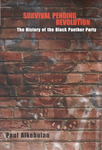 Survival Pending Revolution The History of the Black Panther Party 2nd 2007 edition cover