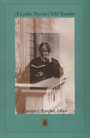 Lydia Maria Child Reader  N/A edition cover