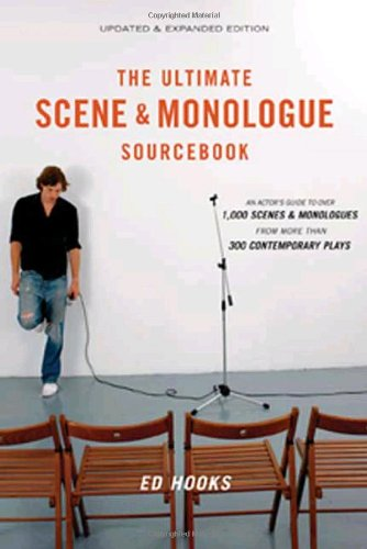Ultimate Scene and Monologue Sourcebook An Actor's Reference to over 1,000 Scenes and Monologues from More Than 300 Contemporary Plays  2007 (Revised) edition cover