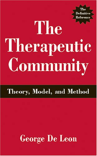 Therapeutic Community Theory, Model and Method  2000 edition cover