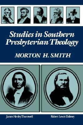Studies in Southern Presbyterian Theology  Reprint 9780875524498 Front Cover