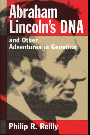 Abraham Lincoln's DNA and Other Adventures in Genetics   2000 edition cover