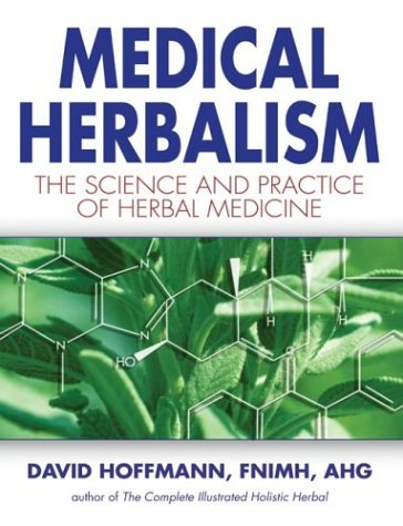 Medical Herbalism The Science and Practice of Herbal Medicine  2003 edition cover