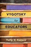 Vygotsky for Educators   2014 edition cover