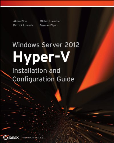 Windows Server 2012 Hyper-V Installation and Configuration Guide   2013 edition cover