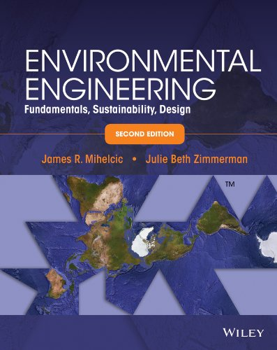 Environmental Engineering: Fundamentals, Sustainability, Design  2013 edition cover