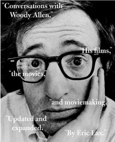Conversations with Woody Allen His Films, the Movies, and Moviemaking  2009 edition cover