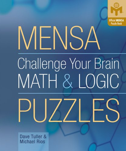 Mensa Challenge Your Brain Math and Logic Puzzles   2005 9781402714498 Front Cover