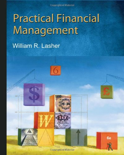 Practical Financial Management (with Thomson ONE - Business School Edition 6-Month Printed Access Card)  6th 2011 edition cover