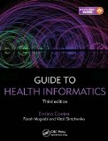Guide to Health Informatics  3rd 2015 (Revised) edition cover