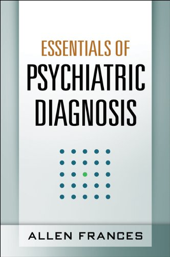Essentials of Psychiatric Diagnosis Responding to the Challenge of DSM-5  2013 edition cover