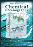 Chemical Oceanography, Fourth Edition  4th 2013 (Revised) edition cover