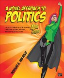 Novel Approach to Politics; Introducing Political Science Through Books, Movies, and Popular Culture  4th 2016 (Revised) edition cover