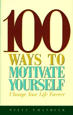 100 Ways to Motivate Yourself   1997 edition cover