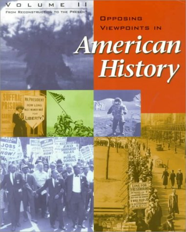 Opposing Viewpoints in American History  N/A edition cover