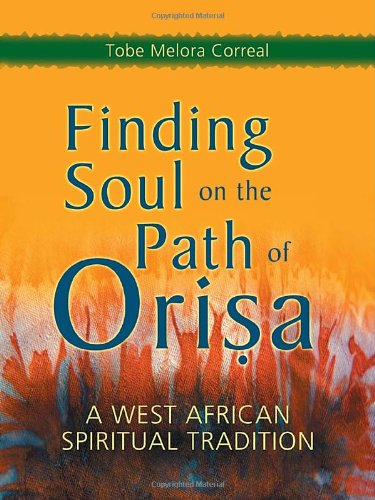 Finding Soul on the Path of Orisa A West African Spiritual Tradition  2003 edition cover