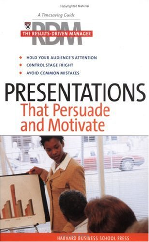 Presentations That Persuade and Motivate   2004 edition cover