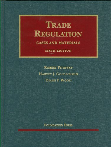 Trade Regulation  6th 2010 (Revised) edition cover