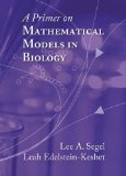 A Primer on Mathematical Models in Biology:   2013 edition cover