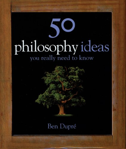 50 Philosophy Ideas You Really Need to Know   2007 edition cover