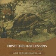 First Language Lessons Audio Companion for Levels 1 And 2  2nd 2011 (Unabridged) 9781933339498 Front Cover