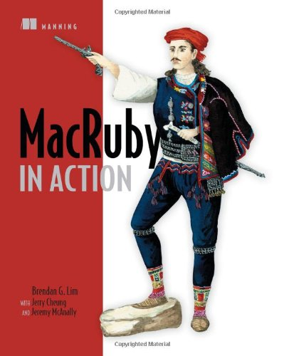 MacRuby in Action   2011 (Revised) 9781935182498 Front Cover