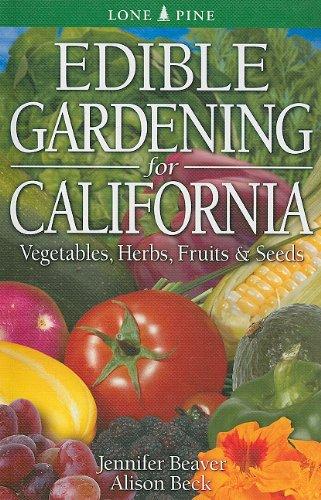 Edible Gardening for California   2010 edition cover