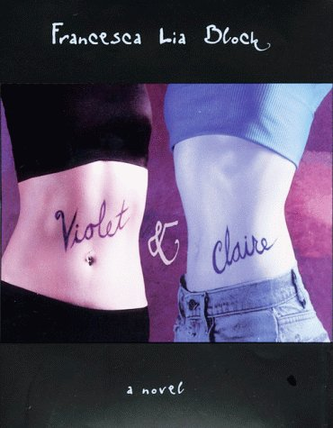 Violet and Claire  N/A 9780060277499 Front Cover
