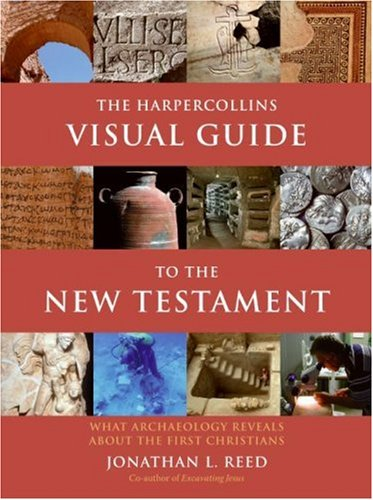 HarperCollins Visual Guide to the New Testament What Archaeology Reveals about the First Christians N/A edition cover