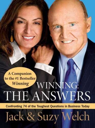 Winning - The Answers Confronting 74 of the Toughest Questions in Business Today  2007 edition cover