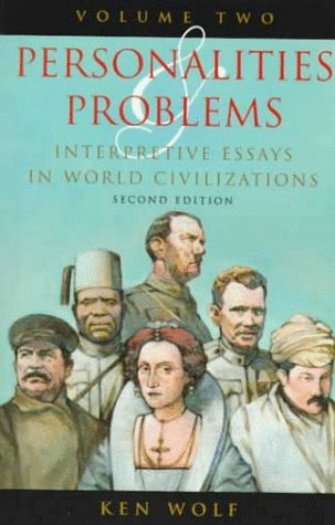 Personalities and Problems Interpretive Essays in World Civilization 2nd 1999 (Revised) edition cover