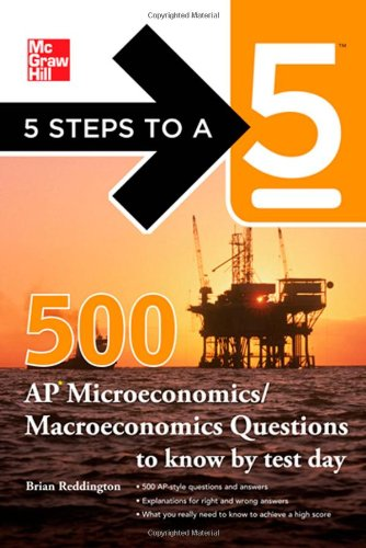5 Steps to a 5 500 Must-Know AP Microeconomics/Macroeconomics Questions   2012 edition cover