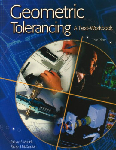 Geometric Tolerancing A Text-Workbook 6th 2002 9780078241499 Front Cover