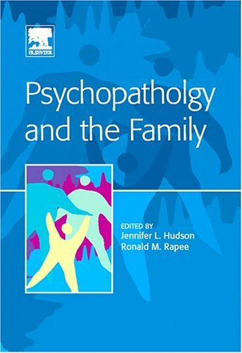 Psychopathology and the Family   2005 edition cover