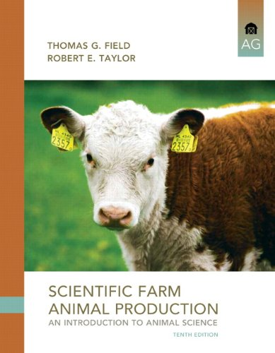 Scientific Farm Animal Production  10th 2012 (Revised) edition cover