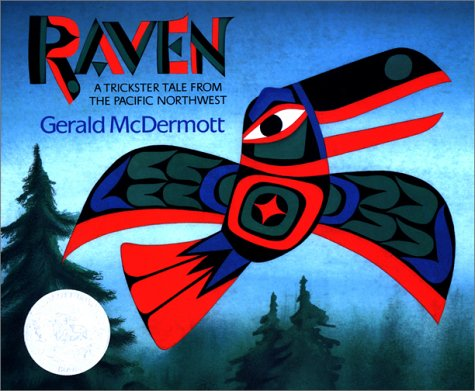 Raven A Trickster Tale from the Pacific Northwest  2001 edition cover
