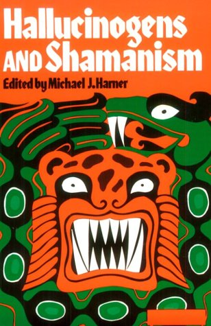 Hallucinogens and Shamanism  N/A edition cover