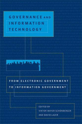 Governance and Information Technology From Electronic Government to Information Government  2007 edition cover