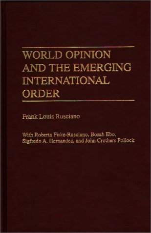 World Opinion and the Emerging International Order  N/A edition cover