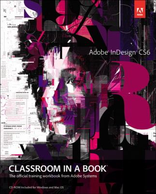 Adobe Indesign CS6 Classroom in a Book   2012 (Revised) edition cover